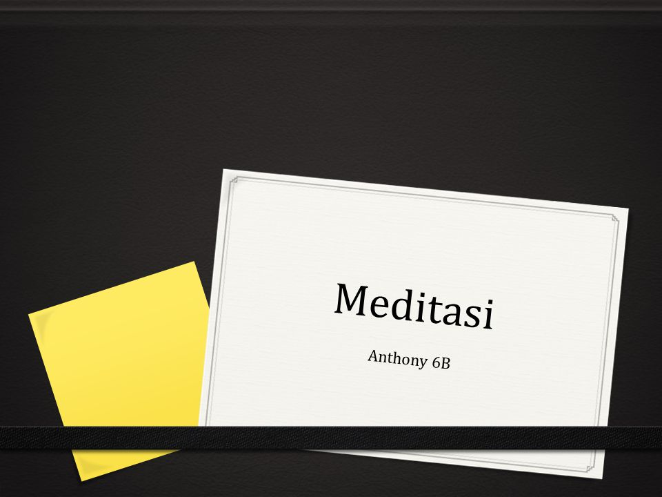 Meditasi Anthony 6B