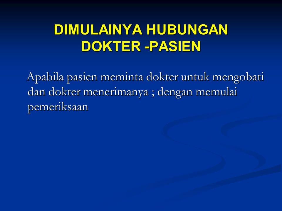 DIMULAINYA HUBUNGAN DOKTER -PASIEN