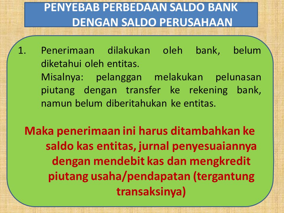 PENYEBAB PERBEDAAN SALDO BANK DENGAN SALDO PERUSAHAAN