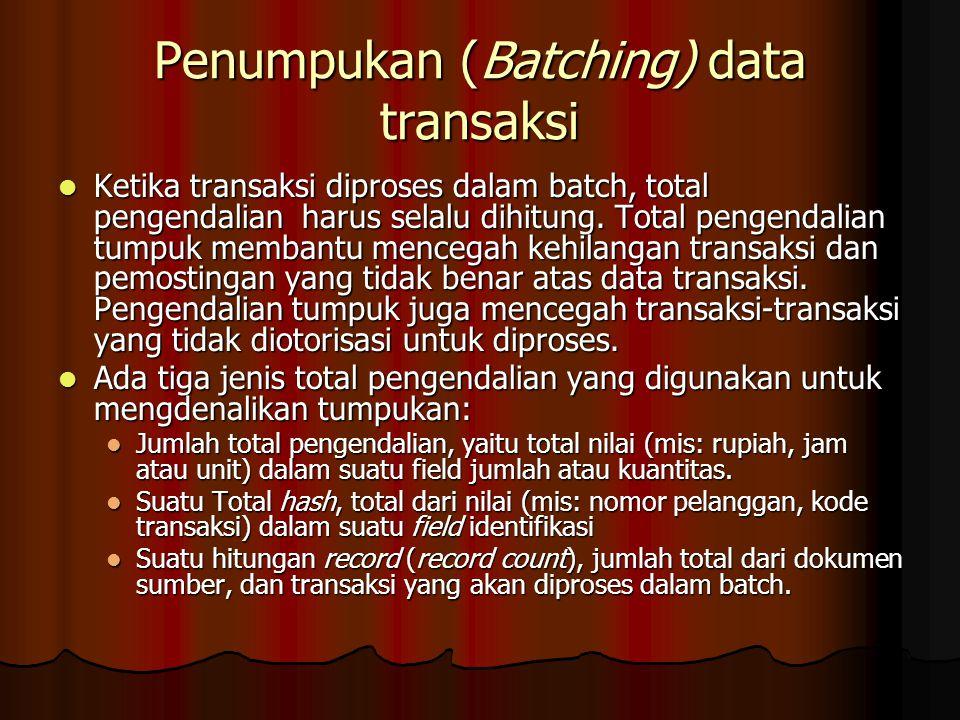 Penumpukan (Batching) data transaksi