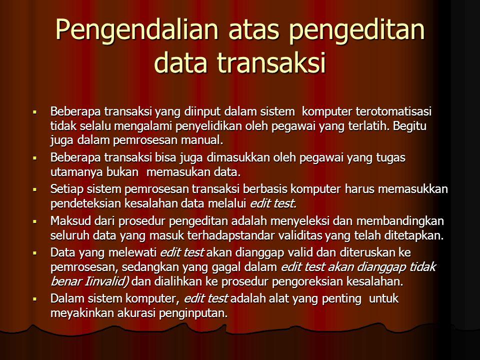 Pengendalian atas pengeditan data transaksi