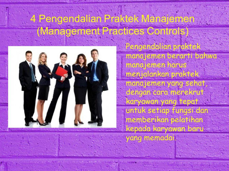 4 Pengendalian Praktek Manajemen (Management Practices Controls)
