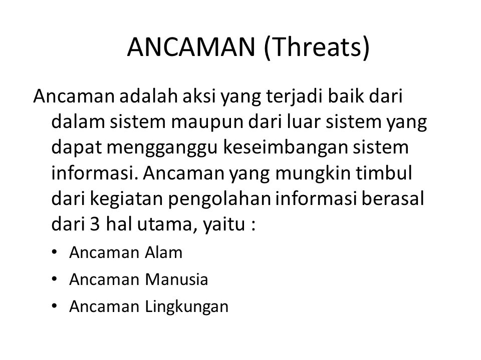 ANCAMAN (Threats)
