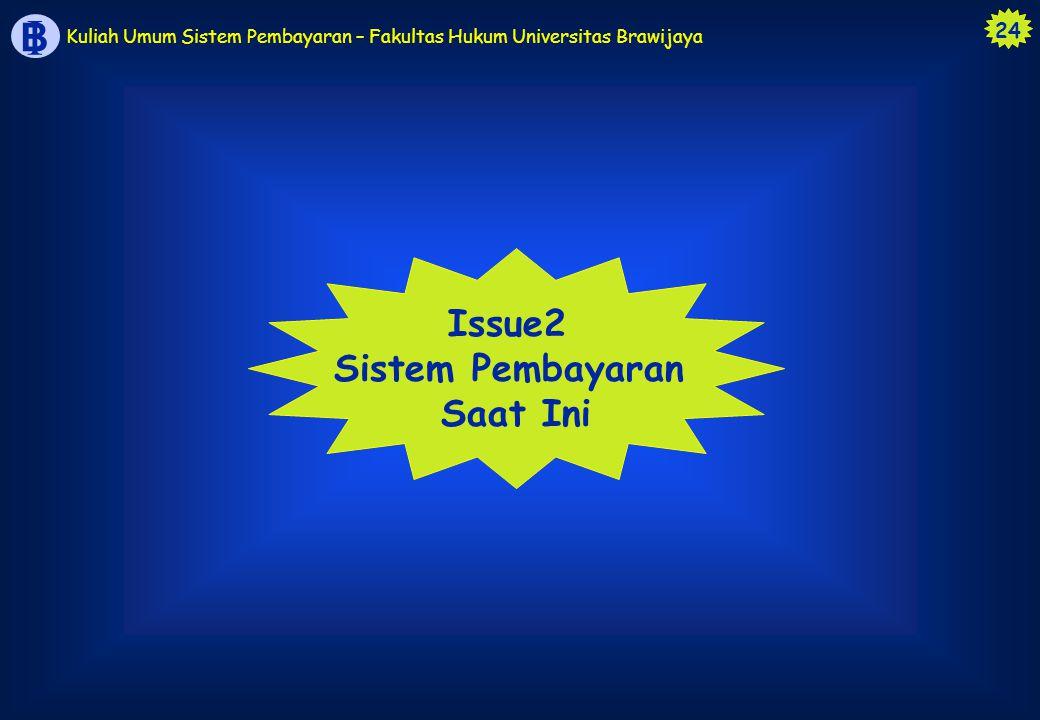 Issue2 Sistem Pembayaran Saat Ini