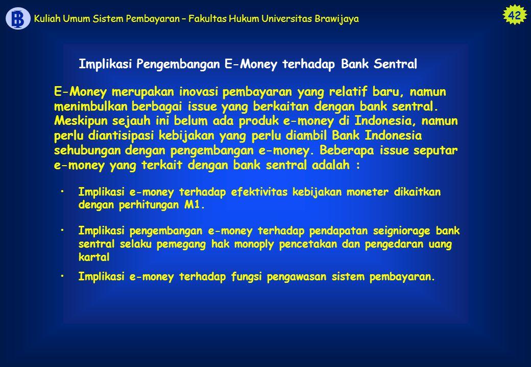 Implikasi Pengembangan E-Money terhadap Bank Sentral