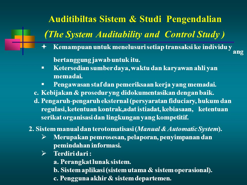 (The System Auditability and Control Study )