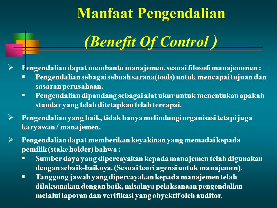 (Benefit Of Control ) Manfaat Pengendalian