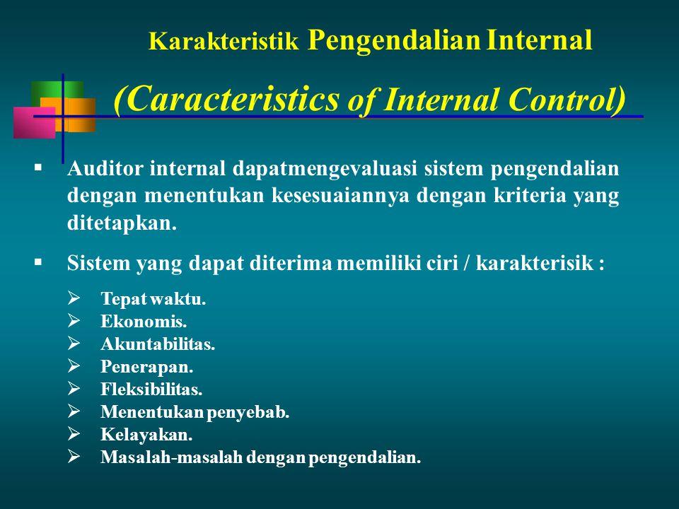 Karakteristik Pengendalian Internal