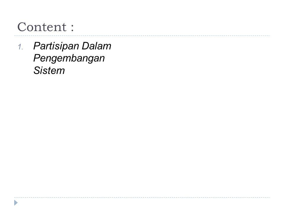 Content : Partisipan Dalam Pengembangan Sistem