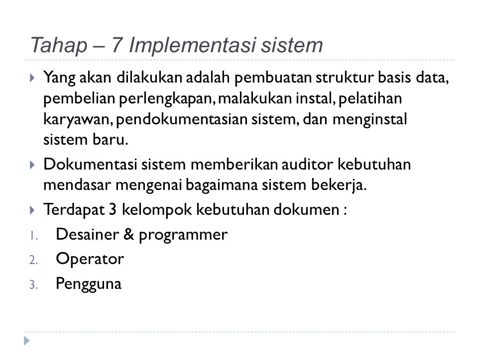 Tahap – 7 Implementasi sistem