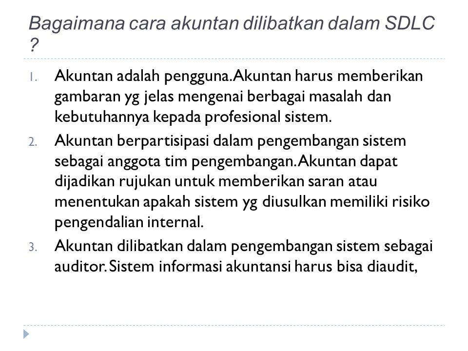 Bagaimana cara akuntan dilibatkan dalam SDLC