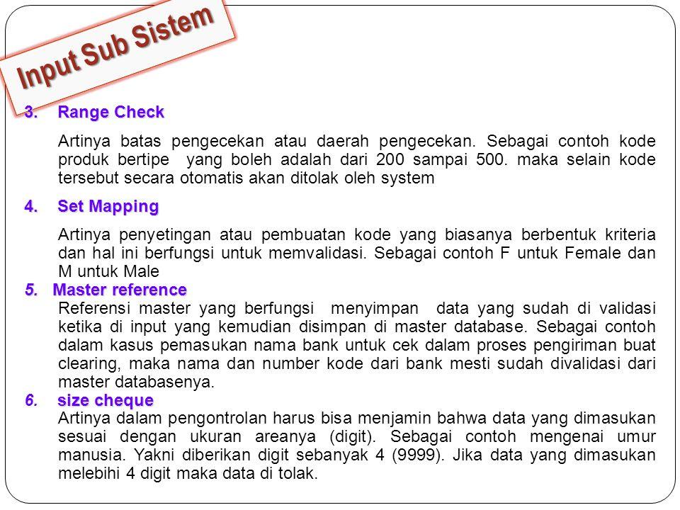 Input Sub Sistem 3. Range Check