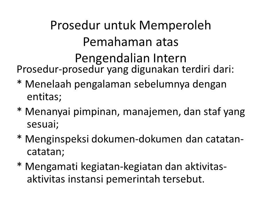 Prosedur untuk Memperoleh Pemahaman atas Pengendalian Intern