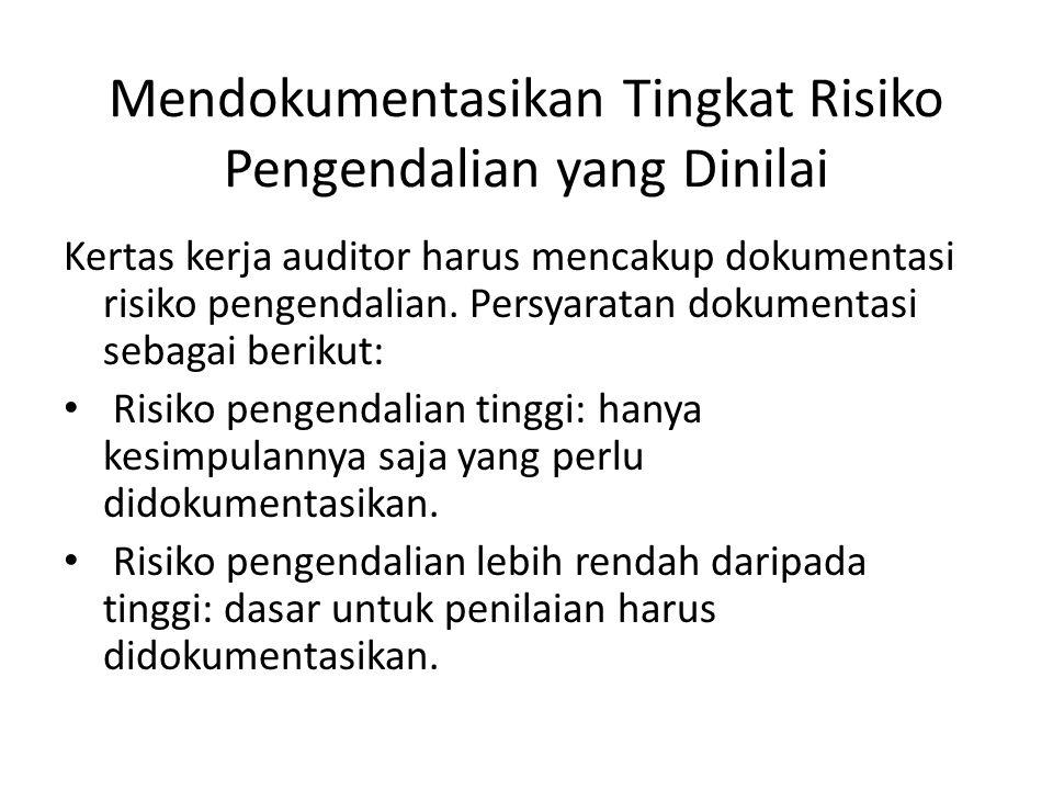 Mendokumentasikan Tingkat Risiko Pengendalian yang Dinilai