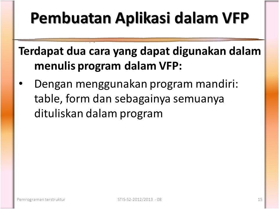 Pembuatan Aplikasi dalam VFP