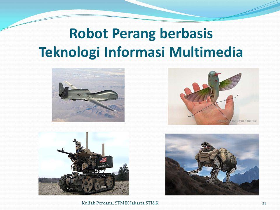 Robot Perang berbasis Teknologi Informasi Multimedia