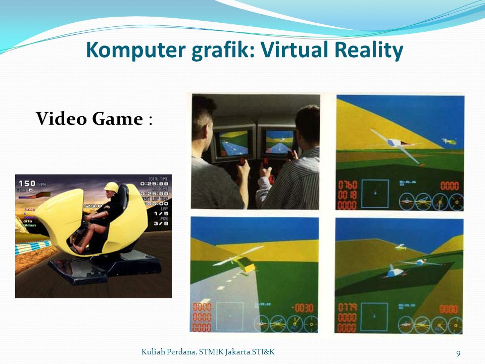 Komputer grafik: Virtual Reality