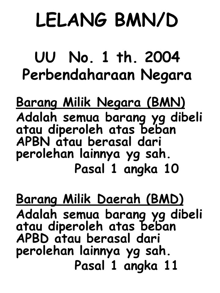LELANG BMN/D UU No. 1 th. 2004 Perbendaharaan Negara