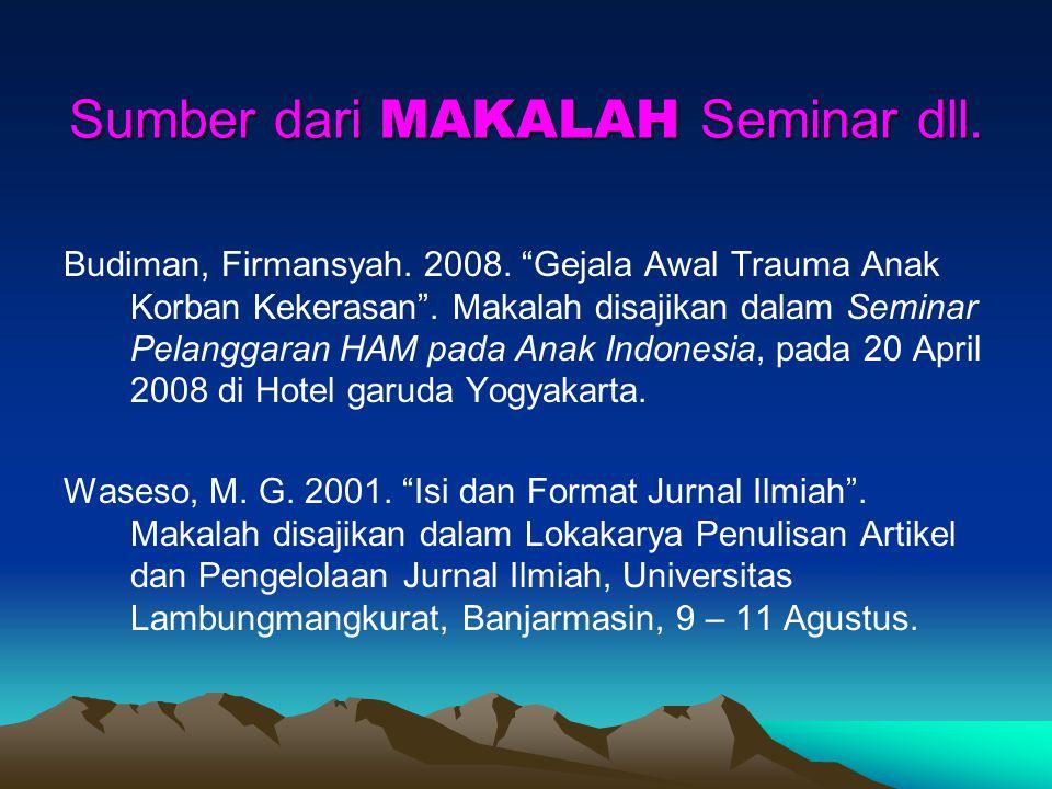 Sumber dari MAKALAH Seminar dll.