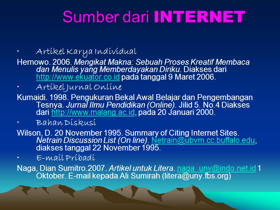 Sumber dari INTERNET Artikel Karya Individual Artikel Jurnal Online