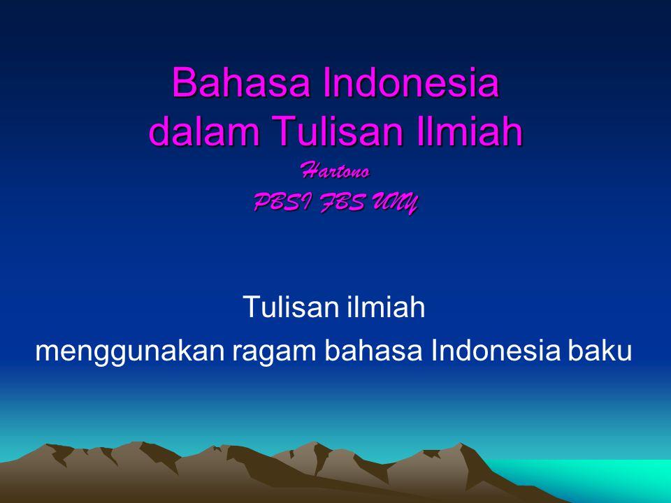 Bahasa Indonesia dalam Tulisan Ilmiah Hartono PBSI FBS UNY