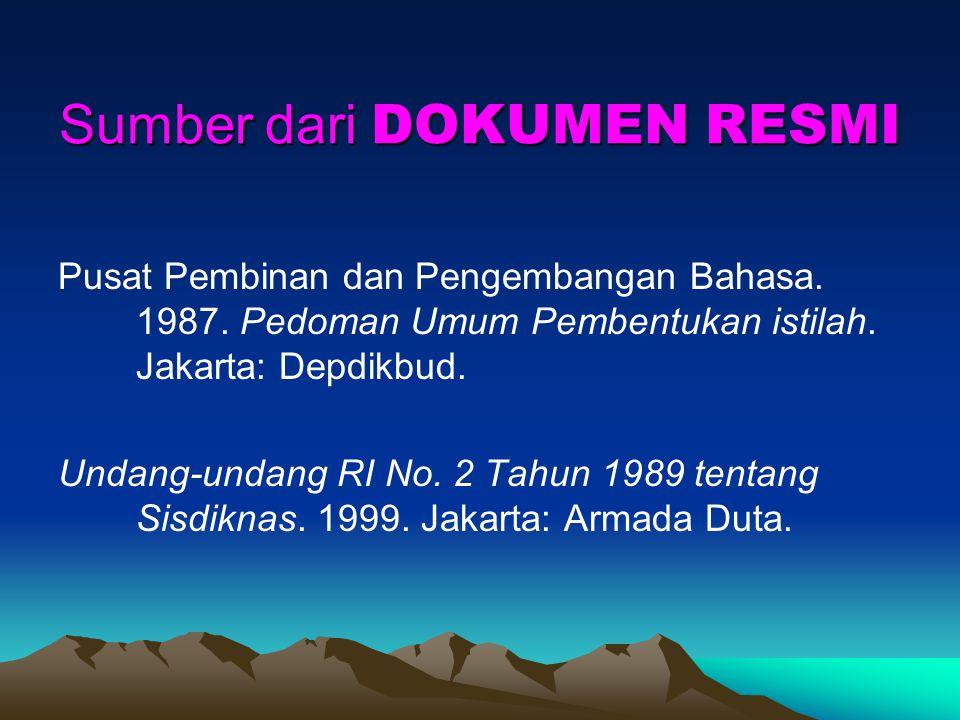 Sumber dari DOKUMEN RESMI