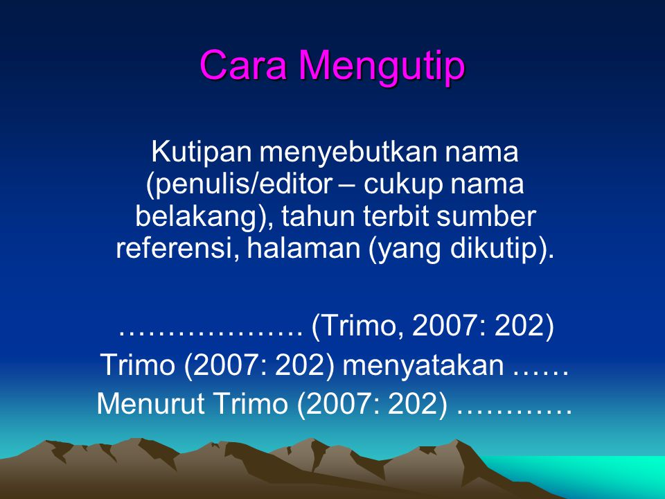 Trimo (2007: 202) menyatakan ……