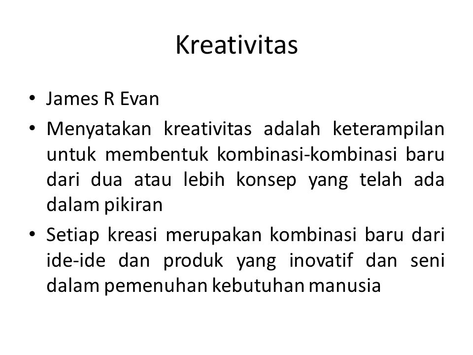Kreativitas James R Evan