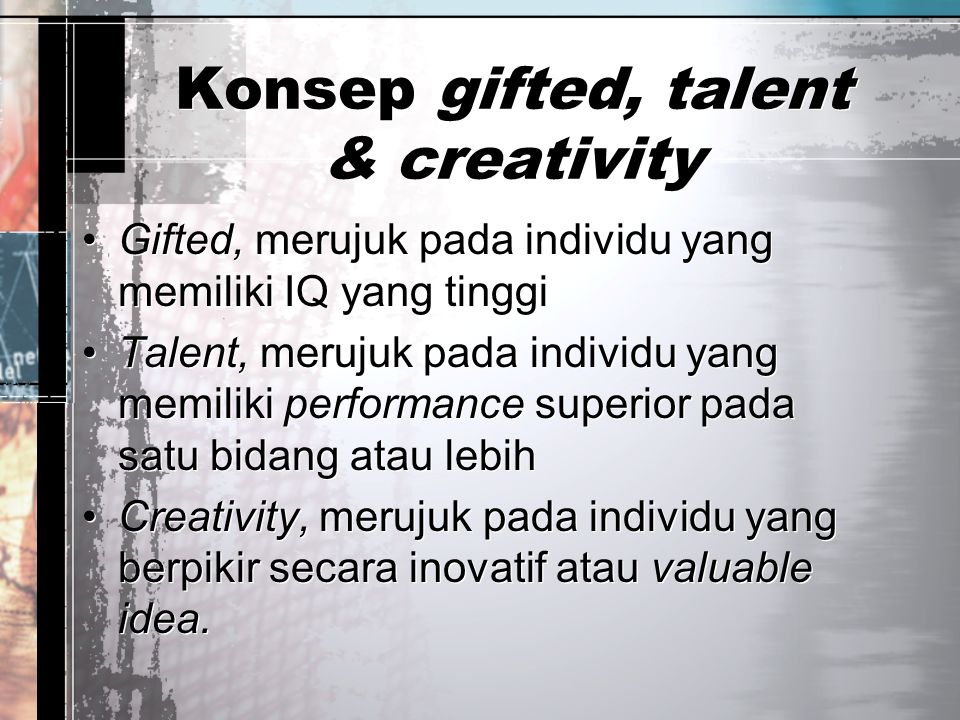 Konsep gifted, talent & creativity