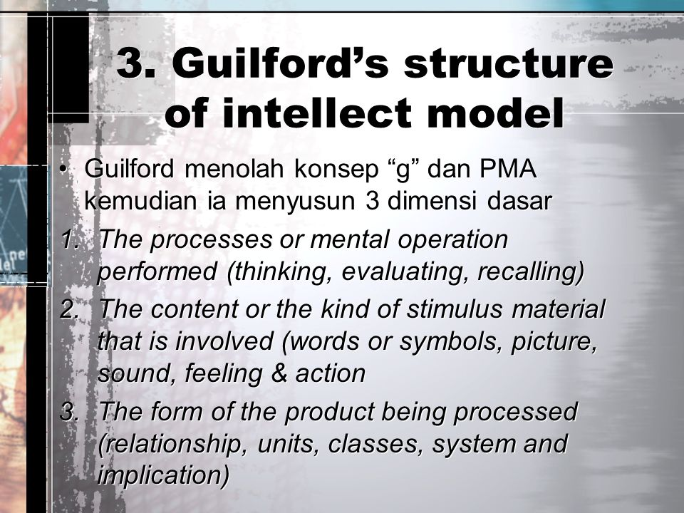 3. Guilford's structure of intellect model