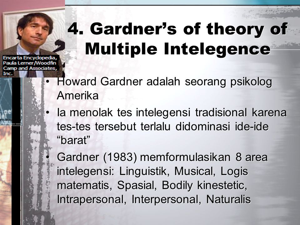 4. Gardner's of theory of Multiple Intelegence