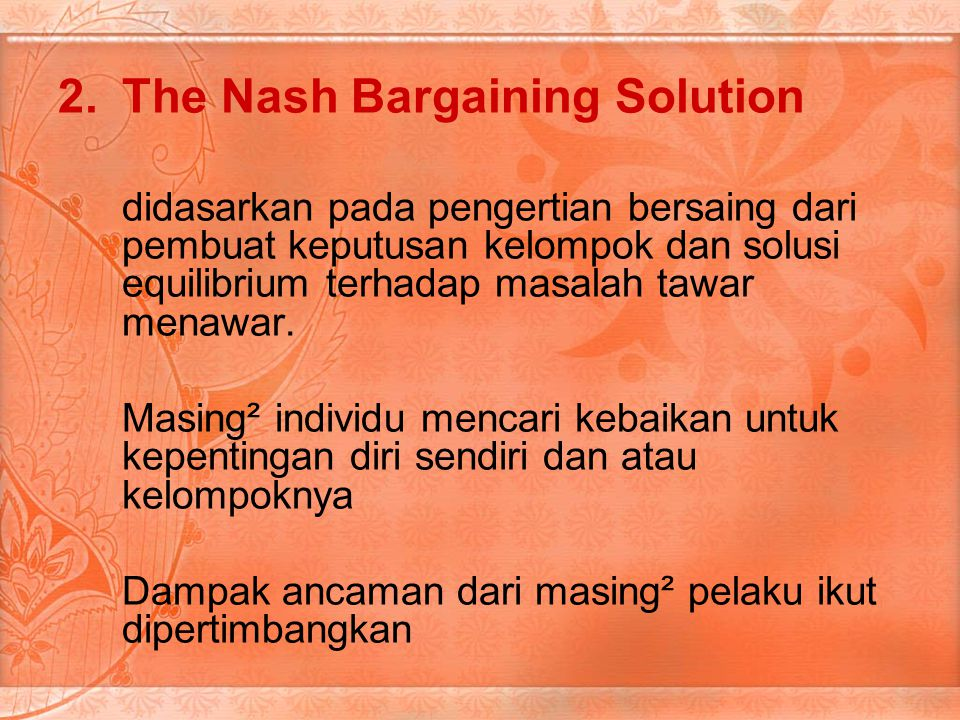 The Nash Bargaining Solution