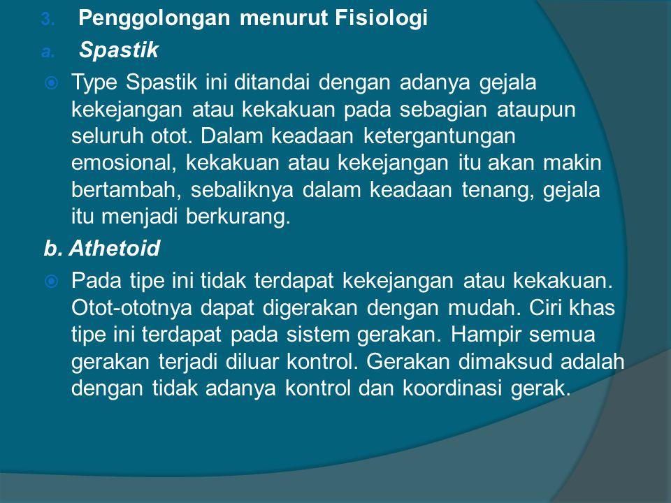 Penggolongan menurut Fisiologi