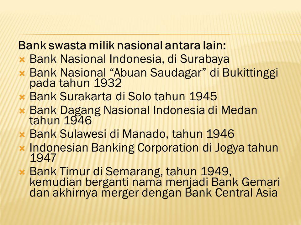 Bank swasta milik nasional antara lain: