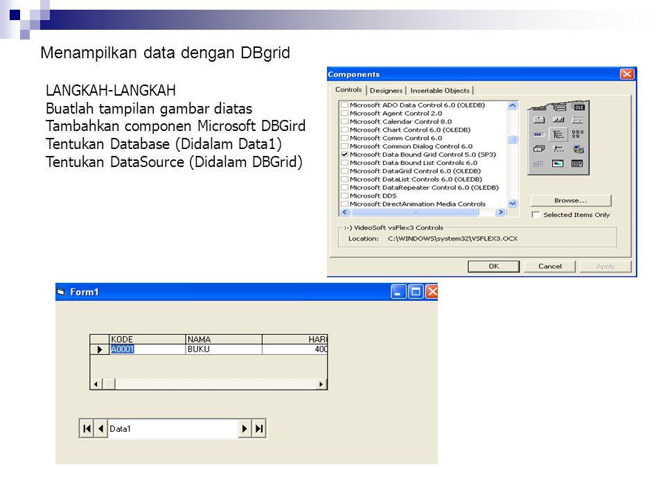 Menampilkan data dengan DBgrid
