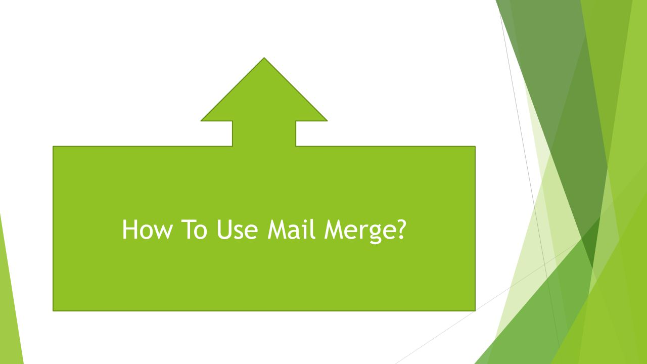 How To Use Mail Merge