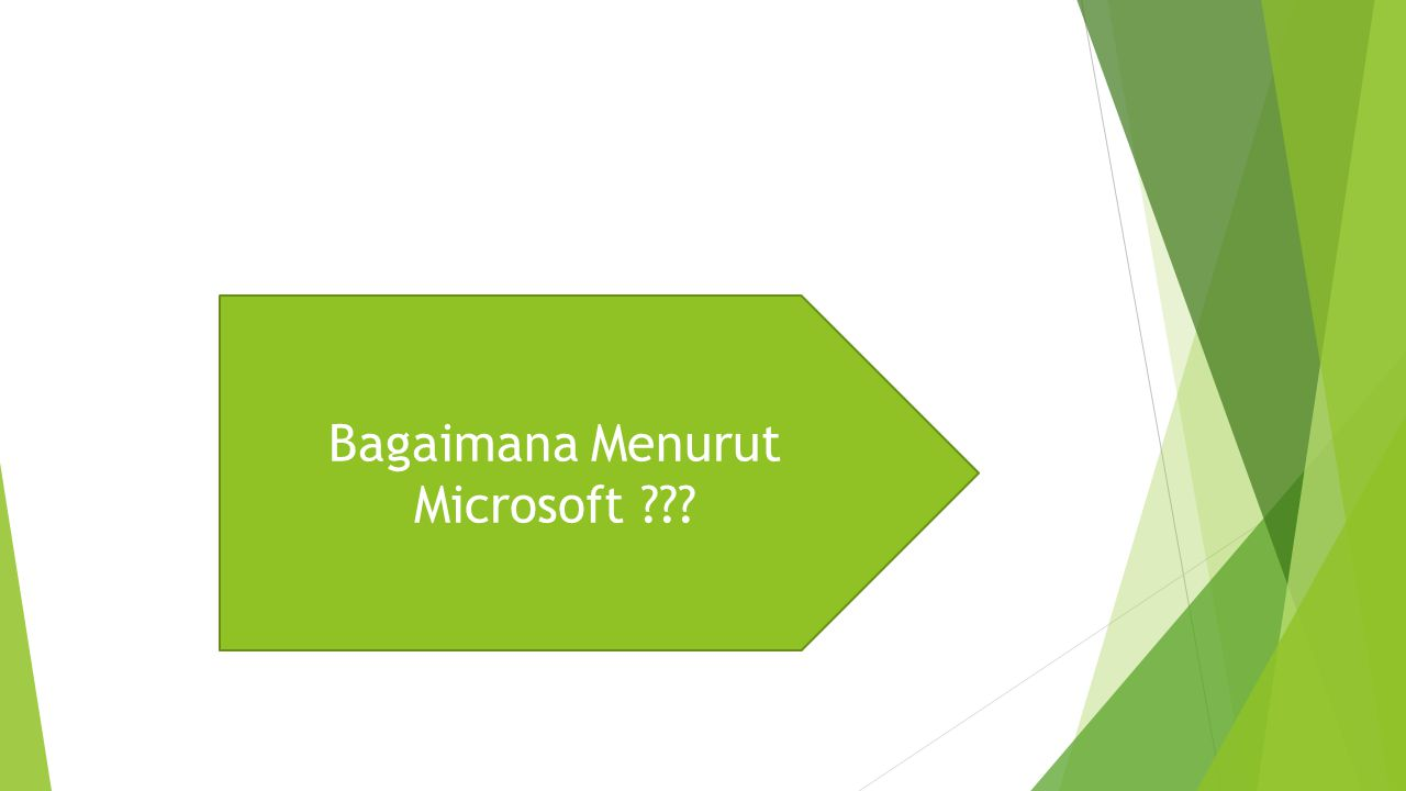 Bagaimana Menurut Microsoft