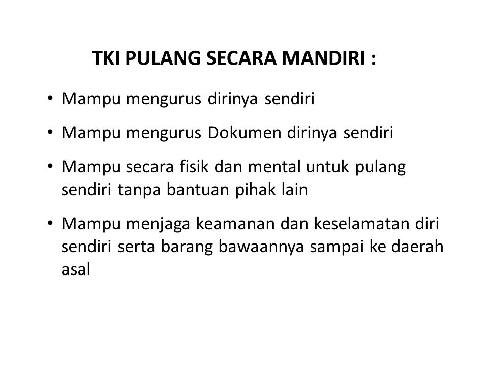 TKI PULANG SECARA MANDIRI :