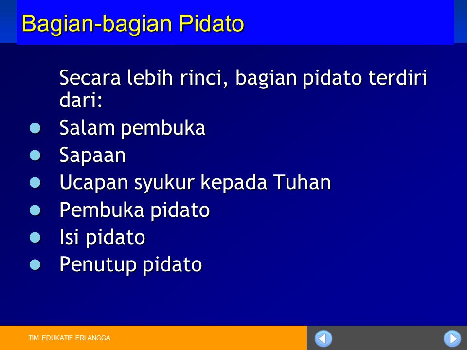 Bagian-bagian Pidato Secara lebih rinci, bagian pidato terdiri dari: