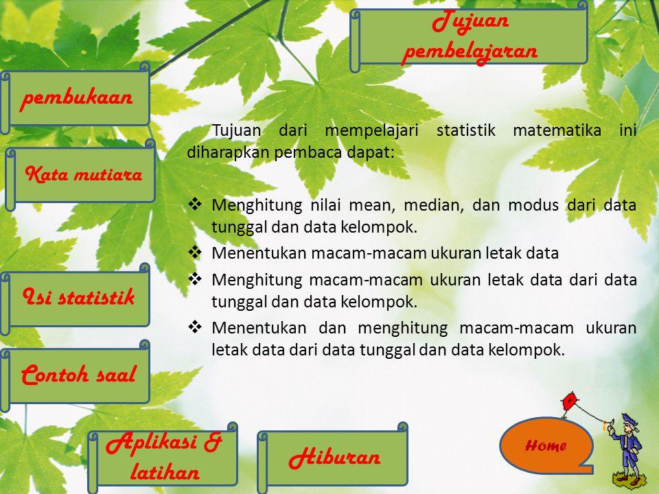 Tujuan pembelajaran pembukaan Isi statistik Contoh saal