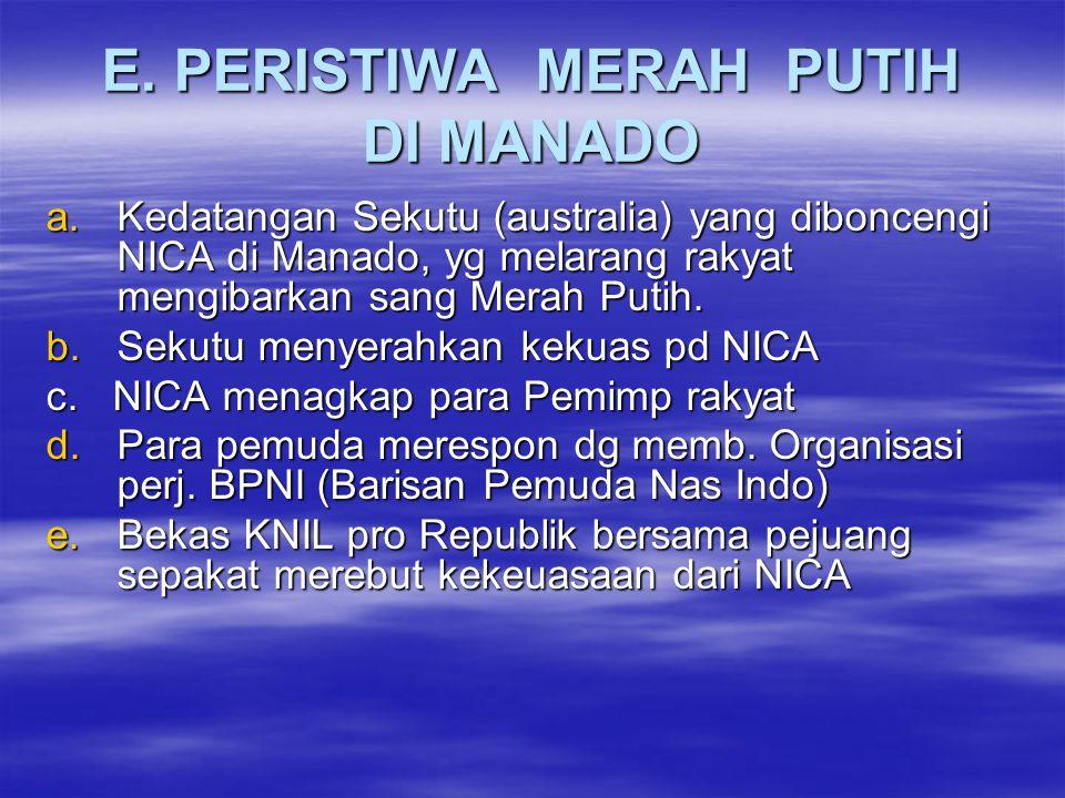 E. PERISTIWA MERAH PUTIH DI MANADO