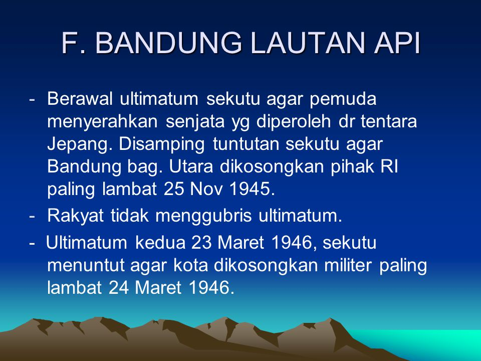 F. BANDUNG LAUTAN API