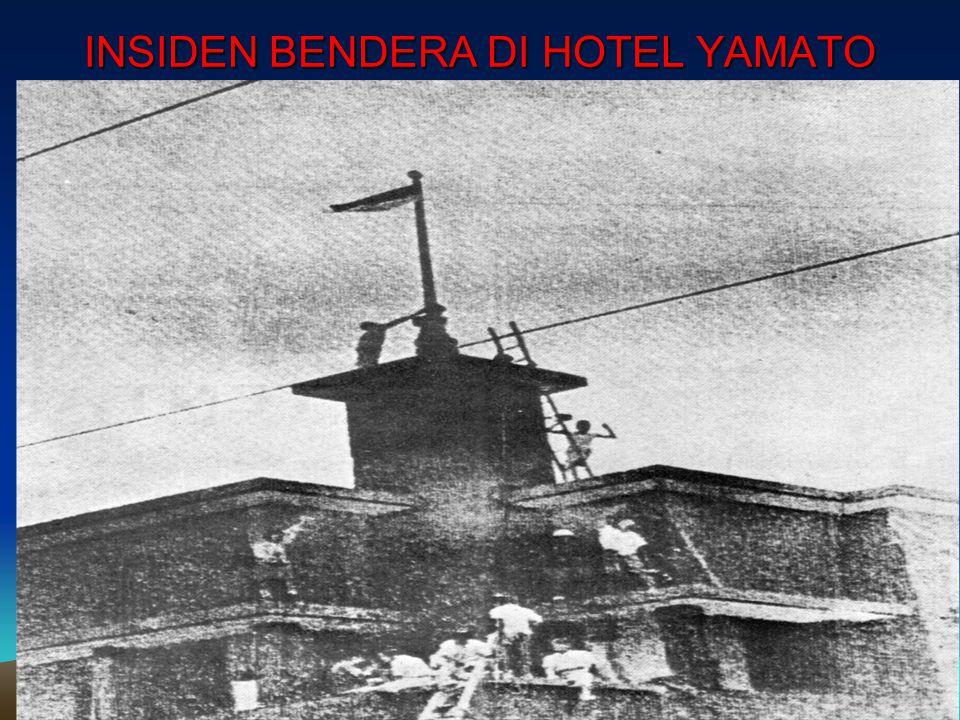 INSIDEN BENDERA DI HOTEL YAMATO