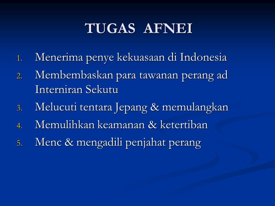 TUGAS AFNEI Menerima penye kekuasaan di Indonesia