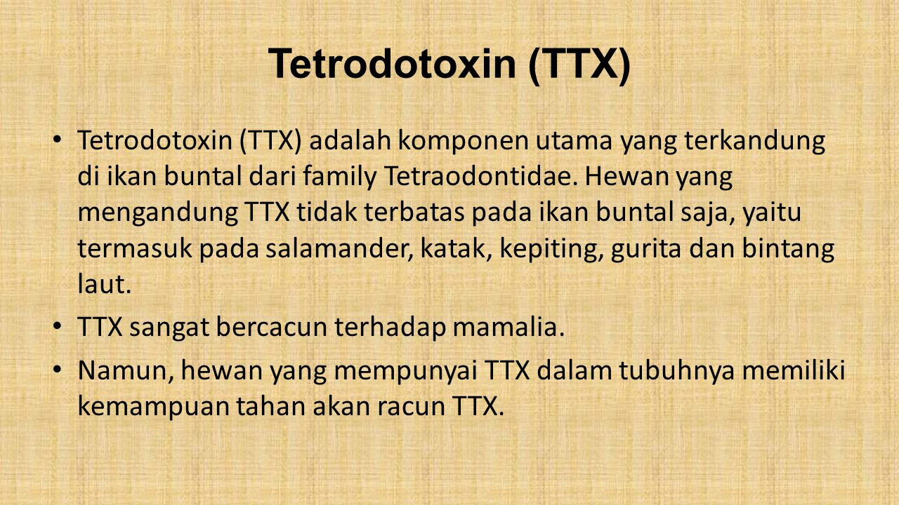 Tetrodotoxin (TTX)