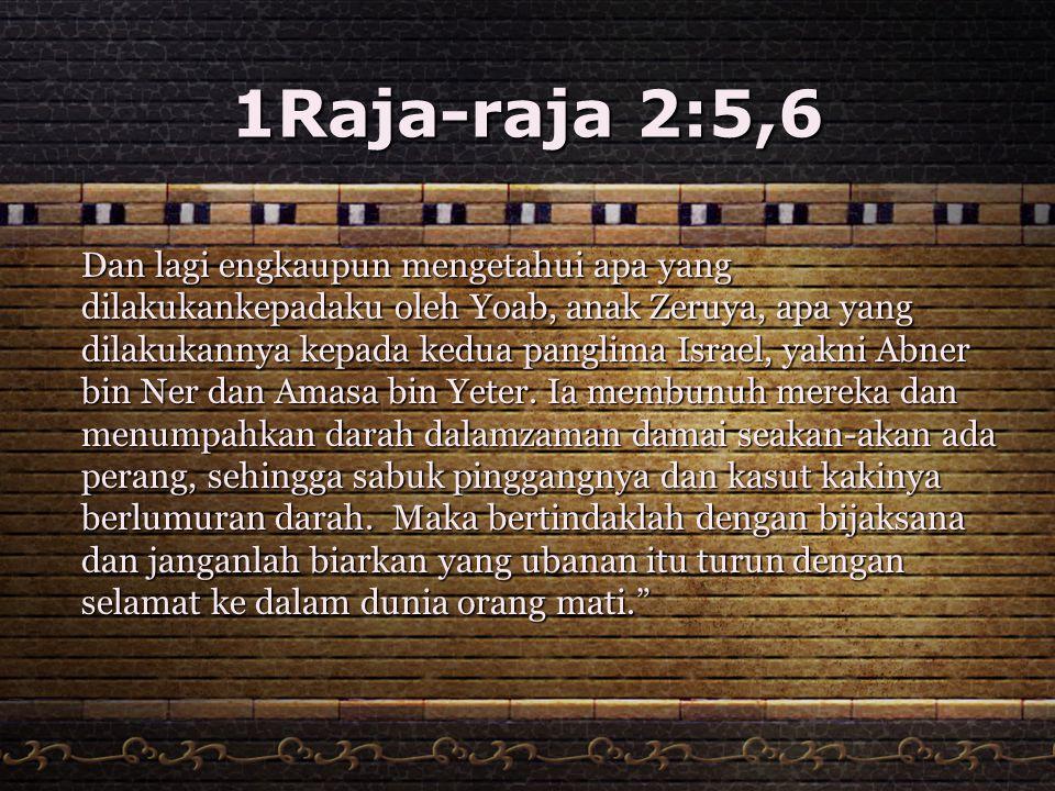 1Raja-raja 2:5,6