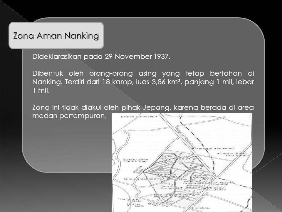 Zona Aman Nanking Dideklarasikan pada 29 November 1937.