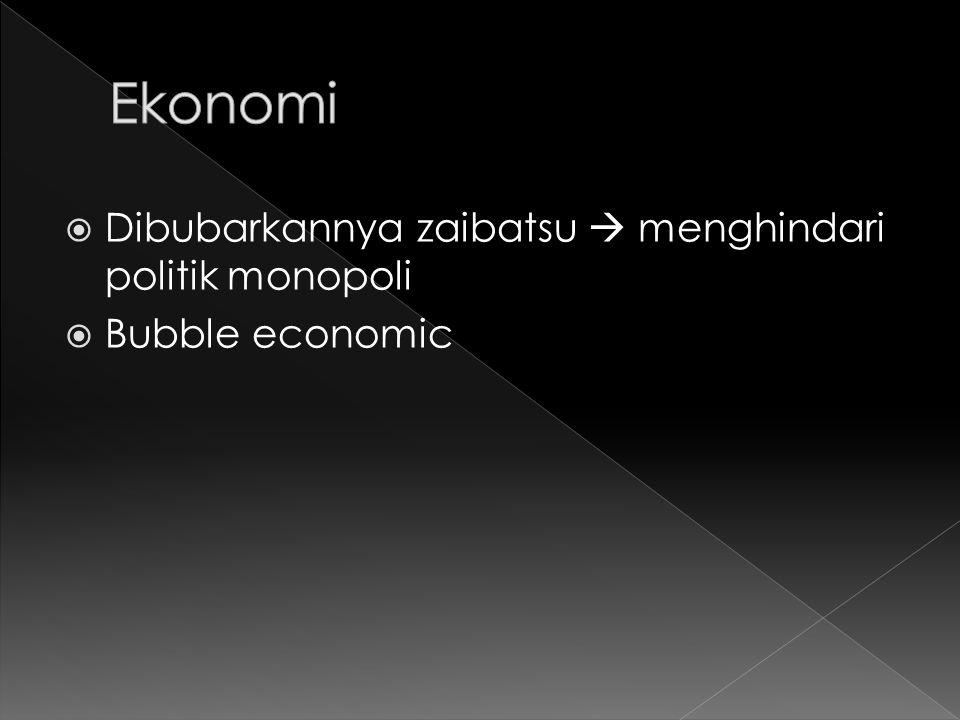 Ekonomi Dibubarkannya zaibatsu  menghindari politik monopoli