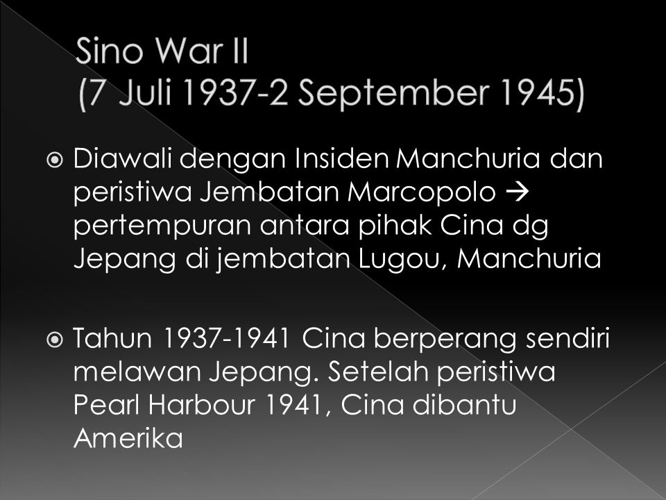 Sino War II (7 Juli 1937-2 September 1945)