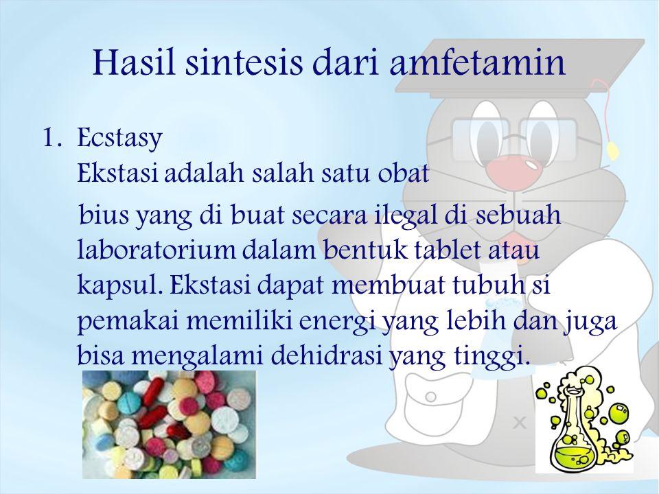 Hasil sintesis dari amfetamin